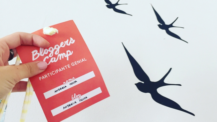 Bloggers Camp | As 10 coisas que aprendi